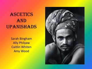 Ascetics and Upanishads