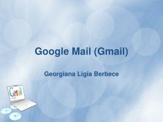G oogle Mail (Gmail)