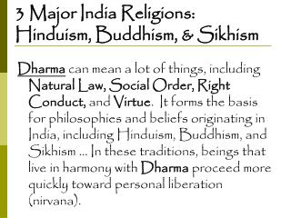 3 Major India Religions:  Hinduism, Buddhism, & Sikhism