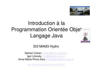 Introduction à la  Programmation Orientée Objet Langage Java