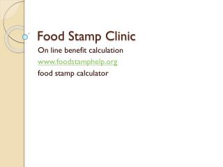 Food Stamp Clinic
