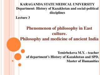 Phenomenon of philosophy in East culture.  Philosophy and medicine of ancient India
