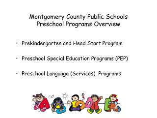 Montgomery County Public Schools Preschool Programs Overview