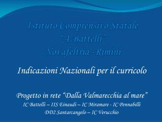 Istituto Comprensivo Statale � A.Battelli � Novafeltria -Rimini