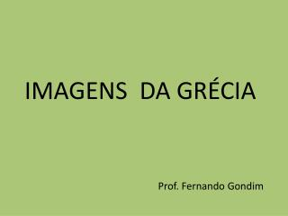 IMAGENS  DA GRÉCIA