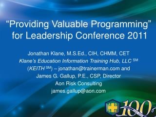 """Providing Valuable Programming""  for Leadership Conference 2011"