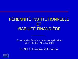 P RENNIT  INSTITUTIONNELLE  ET  VIABILIT  FINANCI RE
