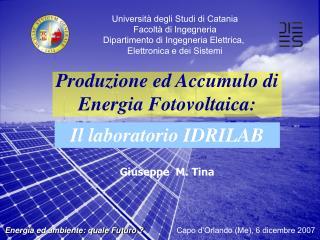 Produzione ed Accumulo di Energia Fotovoltaica:
