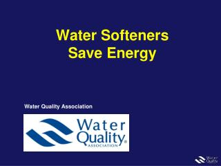 Water Softeners Save Energy