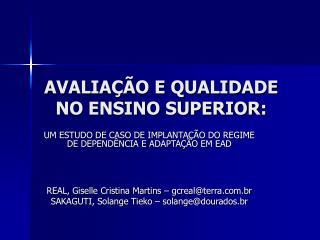 AVALIA��O E QUALIDADE NO ENSINO SUPERIOR: