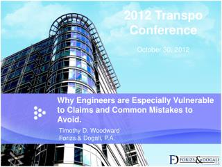 Why Engineers are Especially Vulnerable to Claims and Common Mistakes to Avoid.