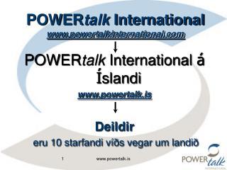 P OWER talk International powertalkinternational