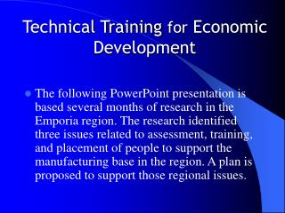 Technical Training  for  Economic Development