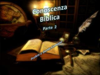 Conoscenza Biblica Parte 2