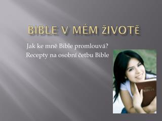 Bible v mém životě