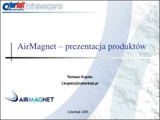 AirMagnet – prezentacja produktów
