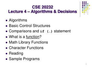 CSE 20232 Lecture 4 – Algorithms & Decisions
