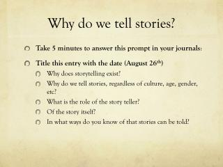 Why do we tell stories?