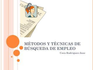 MÉTODOS Y TÉCNICAS DE BÚSQUEDA DE EMPLEO