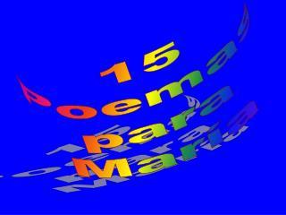 15 Poemas para María