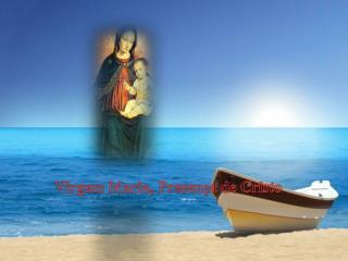 Virgem Maria, Presença de Cristo