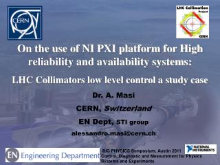 On the use of NI PXI platform for High reliability and availability systems: