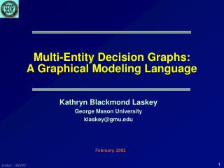 Multi-Entity Decision Graphs: A Graphical Modeling Language
