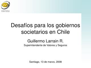 Desafíos para los gobiernos societarios en Chile