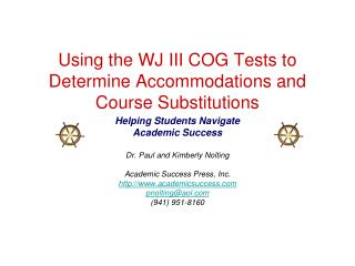 Using the WJ III COG Tests to Determine Accommodations and Course Substitutions