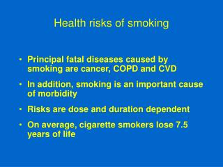 Health risks of smoking