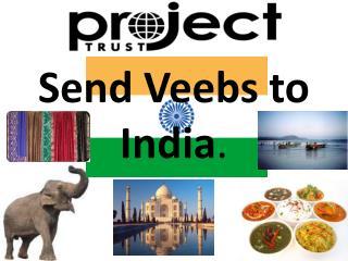 Send  Veebs  to India .