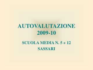 AUTOVALUTAZIONE 2009-10