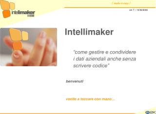 Intellimaker