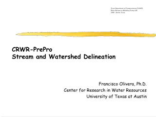CRWR-PrePro Stream and Watershed Delineation
