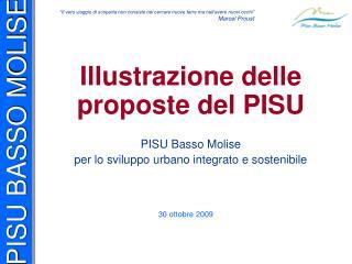 Illustrazione delle proposte del PISU PISU Basso Molise