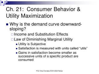 Ch. 21:  Consumer Behavior  Utility Maximization