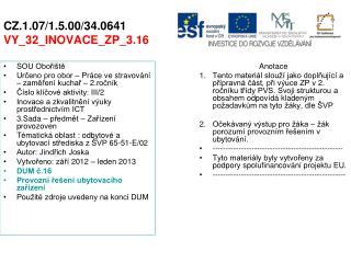 CZ.1.07/1.5.00/34.0641 VY_32_INOVACE_ZP_3.16