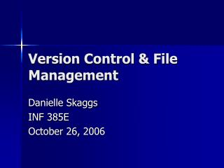 Version Control  File Management