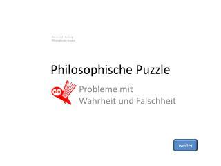 Philosophische Puzzle