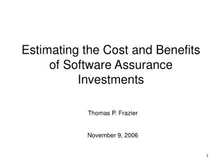 Estimating the Cost and Benefits of Software Assurance Investments