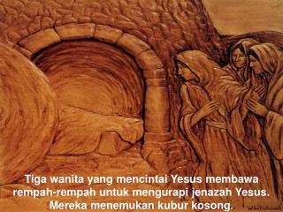 Kebangkitan Tuhan  hanya bisa diimani oleh mereka  yang mencintai-Nya.