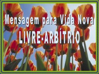 LIVRE-ARBÍTRIO