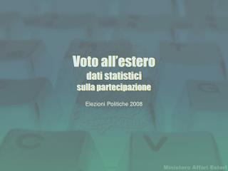 Voto all�estero  dati statistici sulla partecipazione