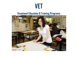VET Vocational Education & Training Programs