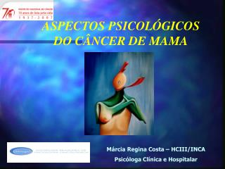 ASPECTOS PSICOL�GICOS DO C�NCER DE MAMA