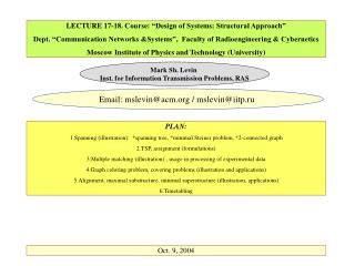 LECTURE 17-18. Course:  Design of Systems: Structural Approach   Dept.  Communication Networks Systems ,  Faculty of Rad