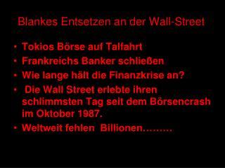 Blankes Entsetzen an der Wall-Street
