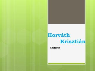 Horv�th        Kriszti�n