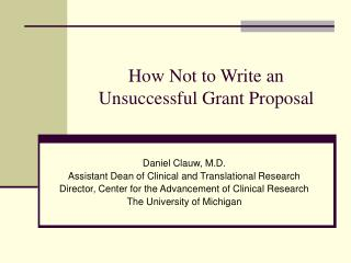 How Not to Write an Unsuccessful Grant Proposal