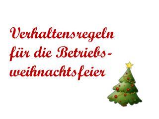Verhaltensregeln für die Betriebs- weihnachtsfeier